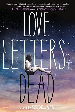 Love Letters to the Dead by Ava Dellaira 43 Books That Actually Changed People's Lives
