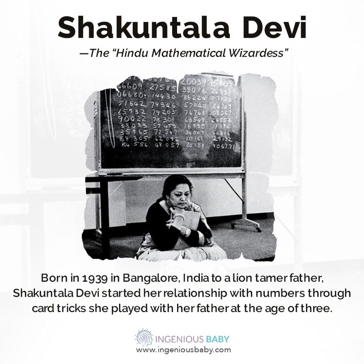 Born in 1939 in Bangalore, India to a lion tamer father, Shakuntala Devi started her relationship with numbers through card tricks she played with her father at the age of three.