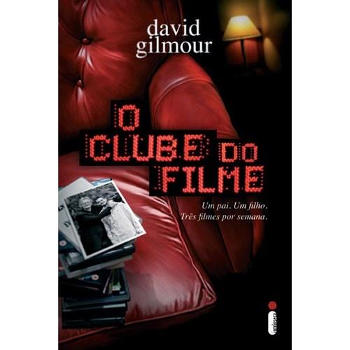 O Clube do Filme - David Gilmour - Intrínseca