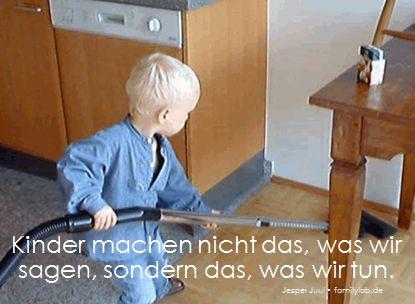 Kinder machen nicht das, was wir sagen, sondern das, was wir tun. Jesper Juul • familylab.de