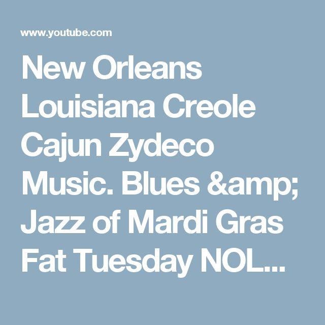 New Orleans Louisiana Creole Cajun Zydeco Music. Blues & Jazz of Mardi Gras Fat Tuesday NOLA Saints - YouTube