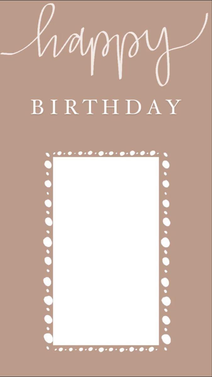 Happy Birthday Instagram Story Template Kartu Ulang Tahun Kartu Ulang Tahun Buatan Tangan Kartu