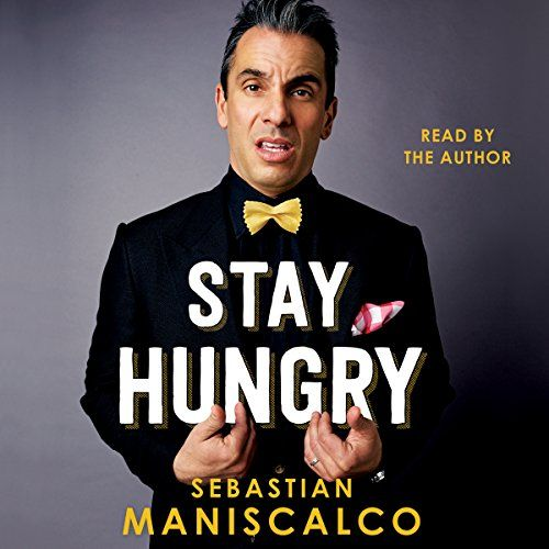 Stay Hungry - This inspiring, honest, uproarious collection of essays traces Sebastian Maniscalco's career from playing boxing rings and bowling alleys to reaching the pinnacles of comedy success. At 24, Sebastian Maniscalco arrived in LA with a suitcase and saved up minimum wages. He knew no one and nothing a...