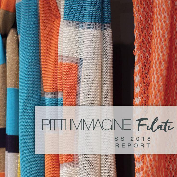 Pitti Filati: 80th edition. Trend Report for SS18