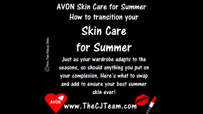 Avon Summer Skin Care. Just as your wardrobe adapts to the seasons, so should anything you put on your complexion. Here's what to swap and add to ensure your best summer skin ever! We LOVE these top rated Fan Faves! Shop the products consistently ranked highest by our most valued beauty expert - YOU! Reg. $4 & up.  #BugGuard #SPF #Anew #Skinvincible #Platinum #AvonFaves #Avon4Me #FridayFavorites #Summer #SkinCare #CJTeam #FreeShipping #16 Shop Avon Summer Skin Care on www.TheCJTeam.com