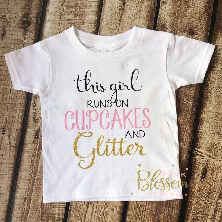 59 best little gorgeous babytoddler outfits images on pinterest gorgeous this girl runs on cupcakes and glitter tee is available now www negle Choice Image