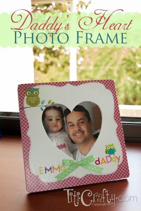Mod Podge Daddy's Heart Photo Frame