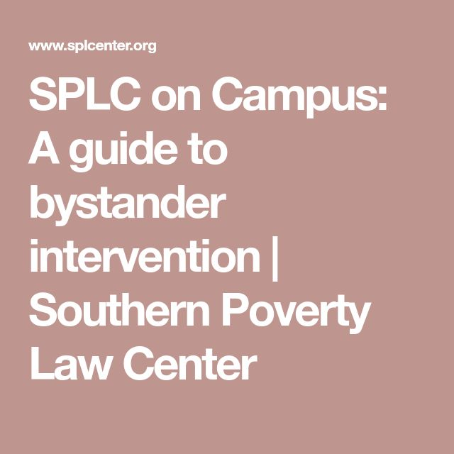 SPLC on Campus: A guide to bystander intervention | Southern Poverty Law Center