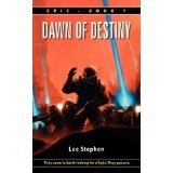Epic: Dawn of Destiny (Paperback)By Lee Stephen