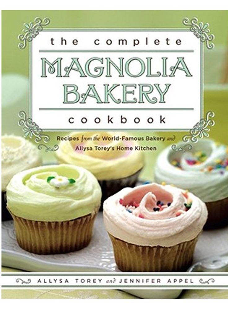 The Magnolia BakeryRecipe, Cupcakes, Home Kitchens, Complete Magnolias, Jennifer Appel, Allysa Torey, Magnolias Bakeries, Bakeries Cookbooks, World Fam Bakeries