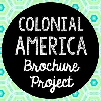 Colonial America Research Brochure Project. Perfect if you need to cover this time period, but need a condensed lesson unit! Use this as a guide for your own lesson or as an independent Internet research project.