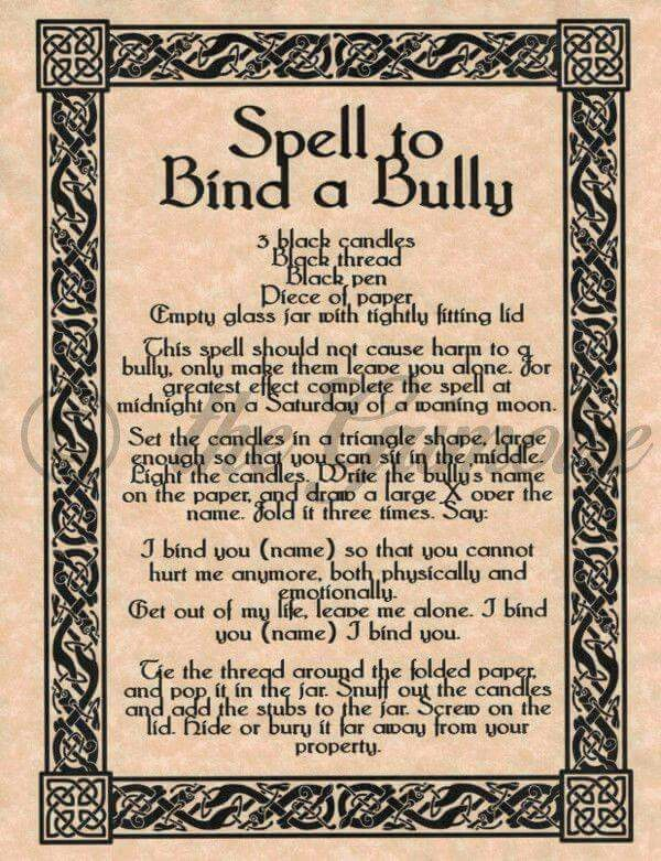 Bind a Bully Spell. Causes no harm but keeps them from hurting you. Waning Moon Magick for Witchcraft.