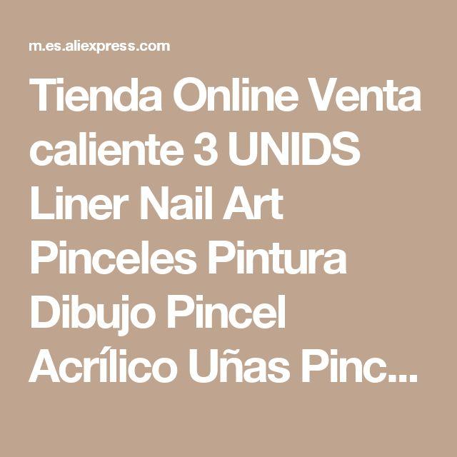 Tienda Online Venta caliente 3 UNIDS Liner Nail Art Pinceles Pintura Dibujo Pincel Acrílico Uñas Pinceles Pluma Herramientas de BRICOLAJE | Aliexpress móvil