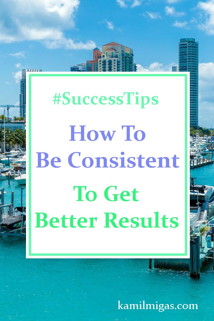 If you are not having great results in your business maybe you are having troubles with staying consistent. To stay consistent you need to focus on 1 specific thing! http://www.kamilmigas.com/consistent-better-results/
