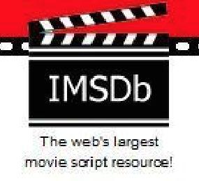 Internet Movie Script Database http://www.imsdb.com
