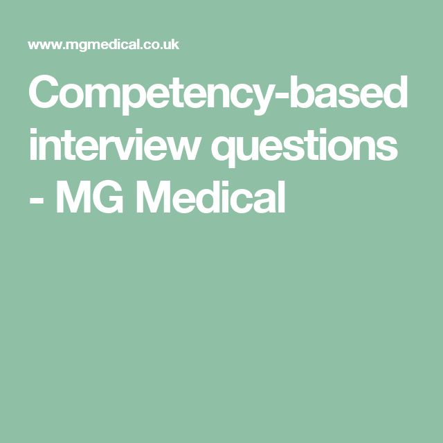 Competency-based interview questions - MG Medical