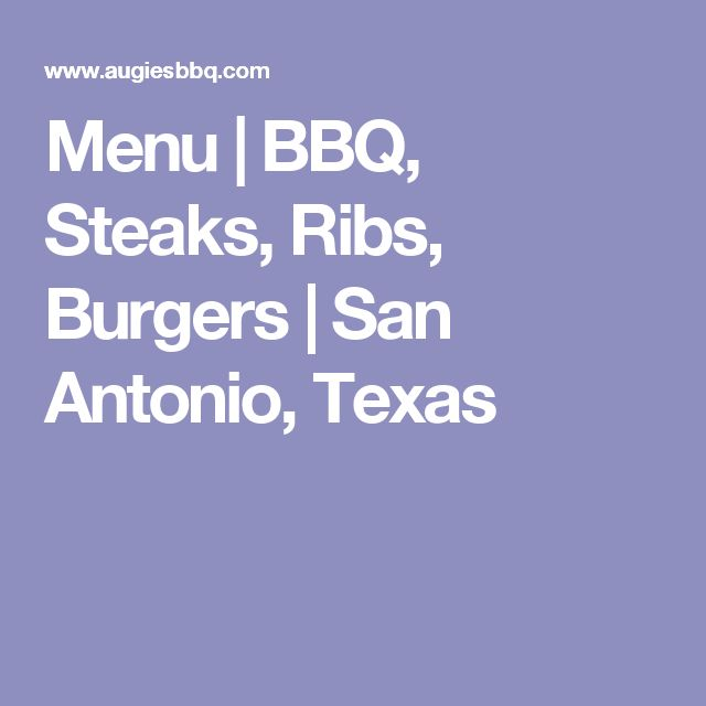Menu   BBQ  Steaks  Ribs  Burgers   San Antonio  Texas. Die besten 20  Texas burger menu Ideen auf Pinterest