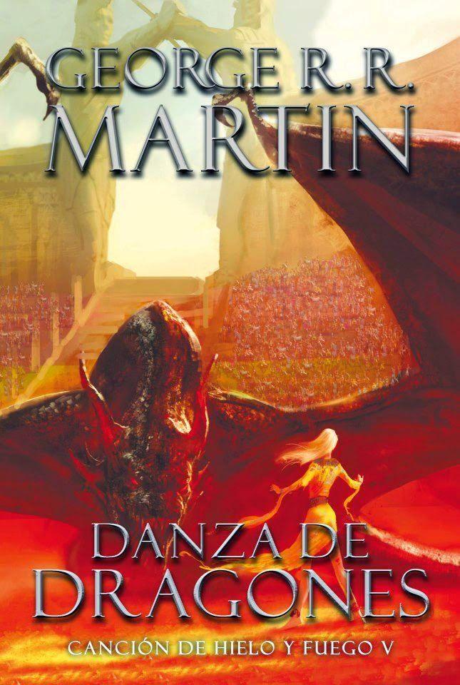 Martin, George R. R. - Danza de dragones. Canción de Hielo y Fuego V