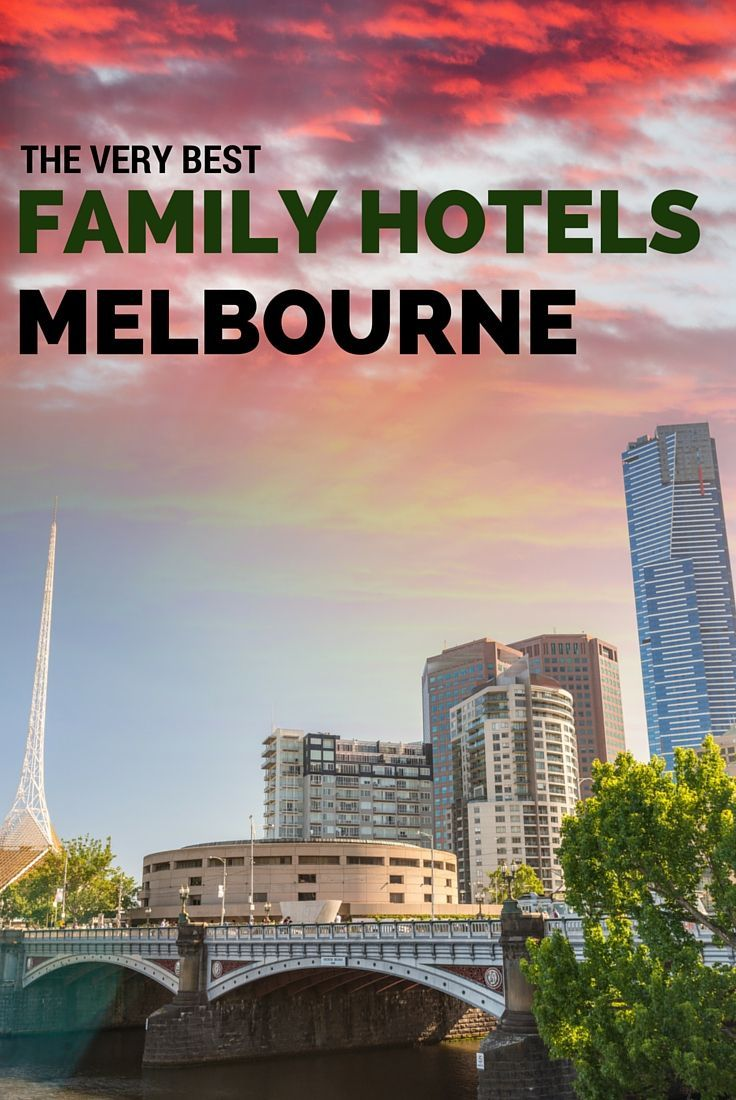 Coming to Melbourne for a family holiday? You should be!! Our home city is fabulous and here's our top 10 best family hotels in Melbourne to make your stay even easier :)