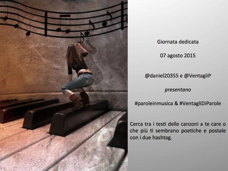 7 agosto 2015  #paroleinmusica e #VentagliDiParole