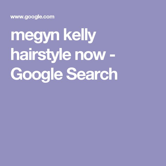 megyn kelly hairstyle now - Google Search