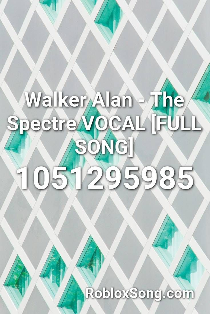 Roblox The Spectre Song Id Walker Alan The Spectre Vocal Full Song Roblox Id Roblox Music Codes In 2020 Fnaf Song Roblox Songs