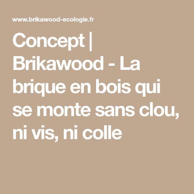 Concept Brikawood - La brique en bois qui se monte sans clou, ni