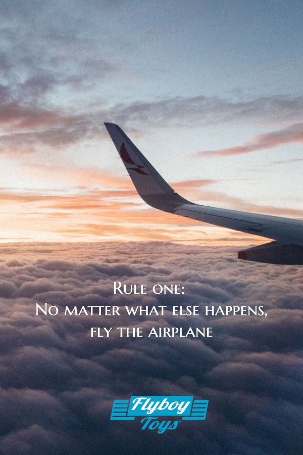 The Most Important Rule Aviation Quotes Plane And Pilot Quote Of The Day