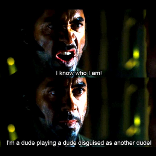 Tropic Thunder....RDJ is AWESOME!