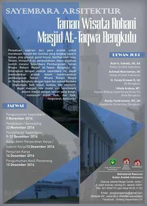 #SayembaraArsitektur #TamanWisataRohani #MasjidAtTaqwa #Bengkulu #IAI #DinasPU Sayembara Arsitektur 2016 Taman Wisata Rohani Masjid At-Taqwa Bengkulu  DEADLINE: 13 Desember 2016  http://infosayembara.com/info-lomba.php?judul=sayembara-arsitektur-2016-taman-wisata-rohani-masjid-at-taqwa-bengkulu