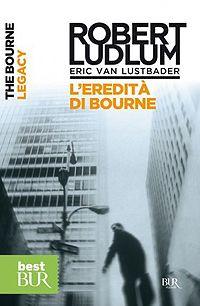 L'eredità di Bourne - Eric Van Lustbader http://dld.bz/f8he5 #thriller #romanzo #recensione