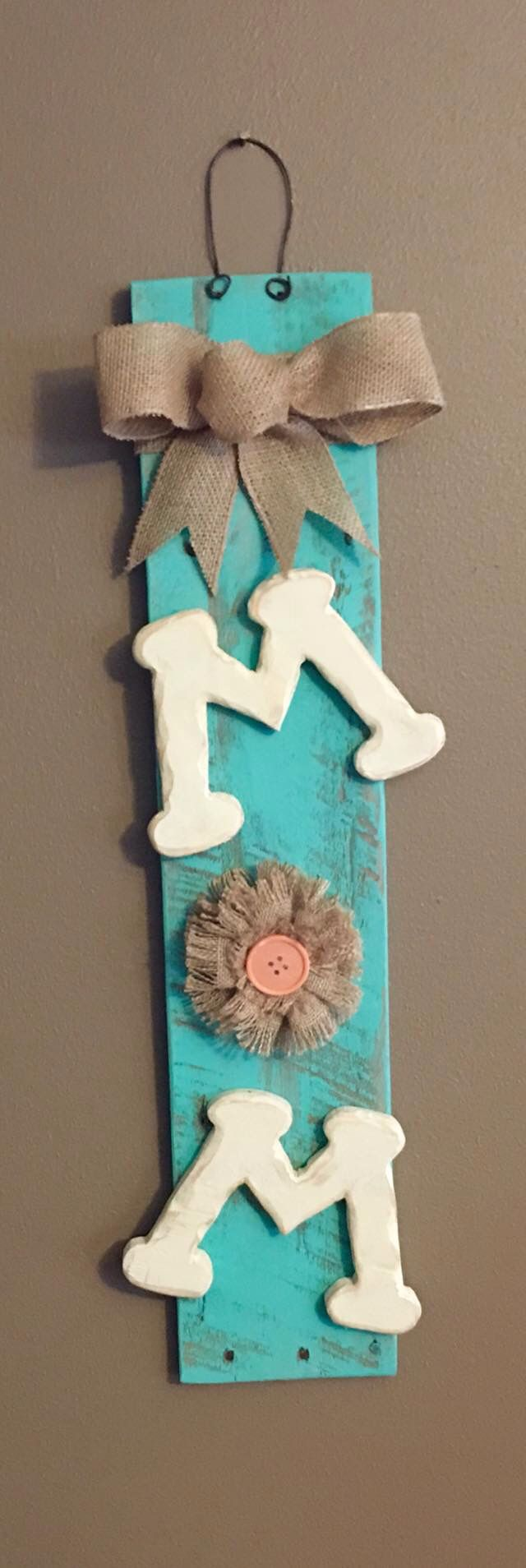Sign for Mother's Day made from wooden pallet.