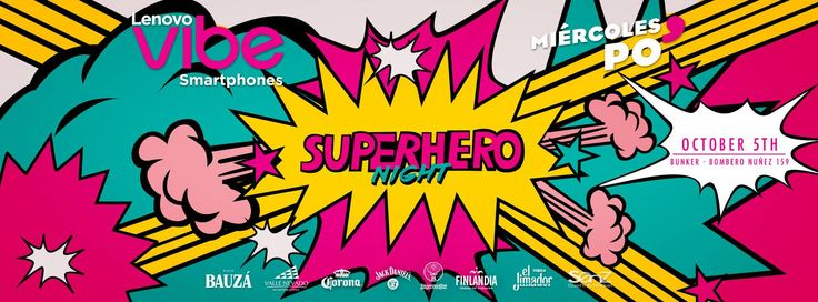 Lenovo Vibe Presenta - Miercoles Po' - Superhero night  05 oct | 10pm - 4am @ BNK Bunker Espectáculos  LENOVO VIBE PRESENTA - MIERCOLES PO'  SUPERHERO NIGHT LUGAR: BUNKER BOMBERO NUÑEZ 159  --HORARIOS Y PRECIOS--  FIESTA PARA TODOS LOS ESTUDIANTES UNIVERSITARIOS DE INTERCAMBIO Y SUS AMIG@S  MIERCOLES PO 2016  MUJERES GRATIS TODA LA NOCHE (con Credencial Unive...
