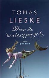 Door de waterspiegel http://www.bruna.nl/boeken/door-de-waterspiegel-9789021455044