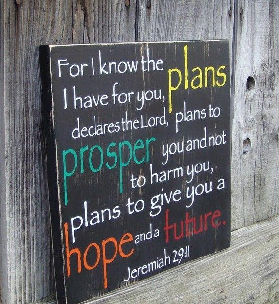 Hope and a future ~ Jeremiah 29:11