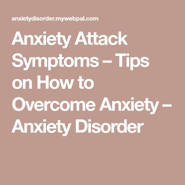 Anxiety Attack Symptoms – Tips on How to Overcome Anxiety – Anxiety Disorder #HowtoOvercomeAnxiety #PanicAttackSymptoms