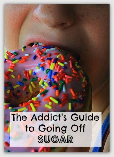 The Addict's Guide to Going Off Sugar!