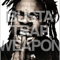 $$$ I ALWAYS BRING #WHATDIRT $$$ BustaTrapWeapon (VIP) by DanAux on SoundCloud