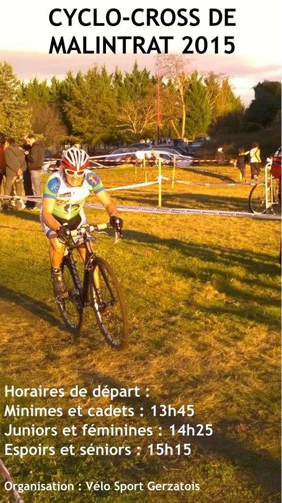 Dimanche 2O décembre 2015 Malintrat (63) Cyclo-cross de Malintrat et du V.S.Gerzatois Organisation : Vélo Sport Gerzatois - Pour la sixième année consécutive le cyclo-cross de Gerzat va se disputer sur le site de la zone de loisirs de Malintrat. Un choix...