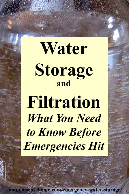 Emergency water storage - How much water do I need to store? What containers should I use for water storage? How can I filter/purify water in an emergency?