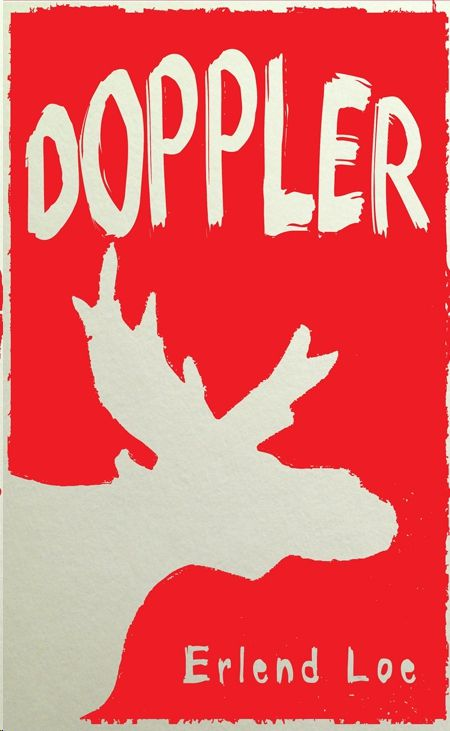 Erlend Loe's Doppler (2004; Translated by Don Bartlett and Don Shaw, 2012)