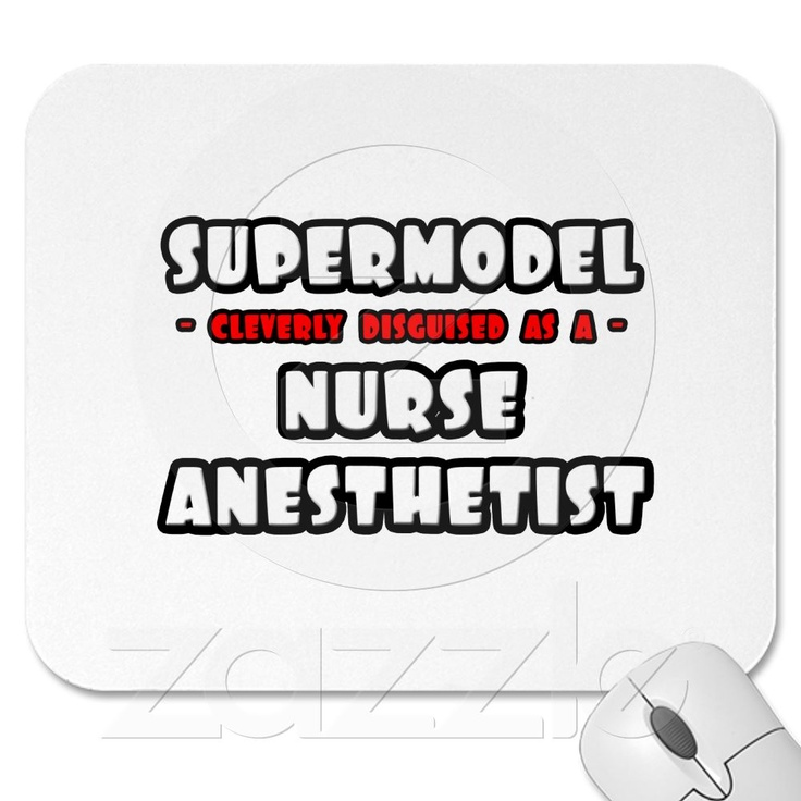 CRNAhehe i want this the day i a CRNA! Nurse