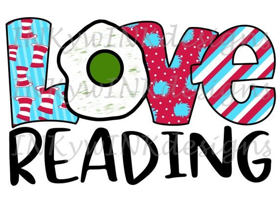 Dr Seuss Love Reading Hand Drawn Png Digital Download Green Eggs Lorax Cat In The Hat Sublimati How To Draw Hands Seuss Dr Seuss Day
