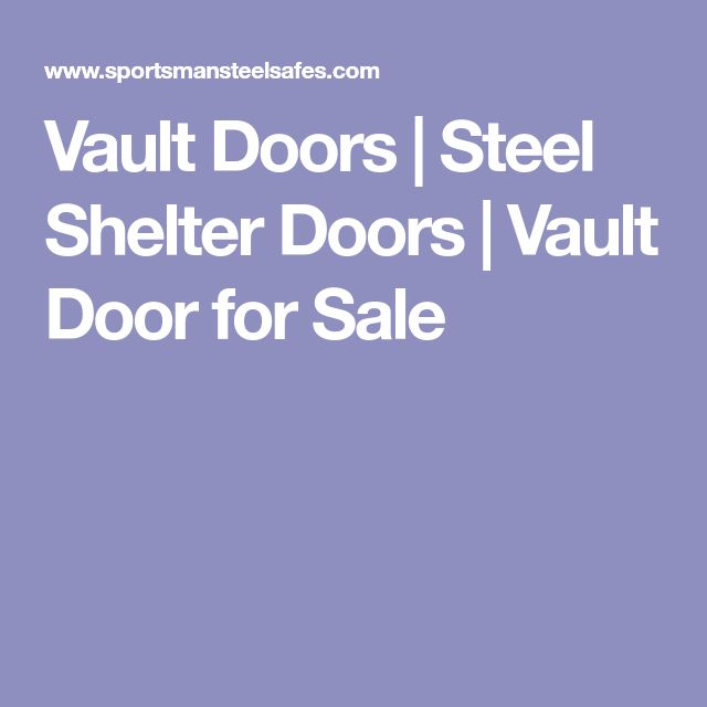 Vault Doors | Steel Shelter Doors | Vault Door for Sale