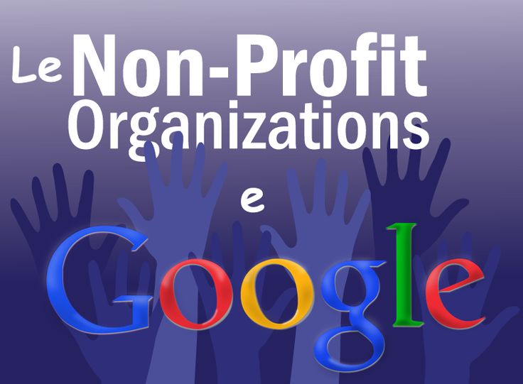 Se siete un'organizzazione Non Profit e volete fare una campagna di Digital Marketing, leggetevi questo post