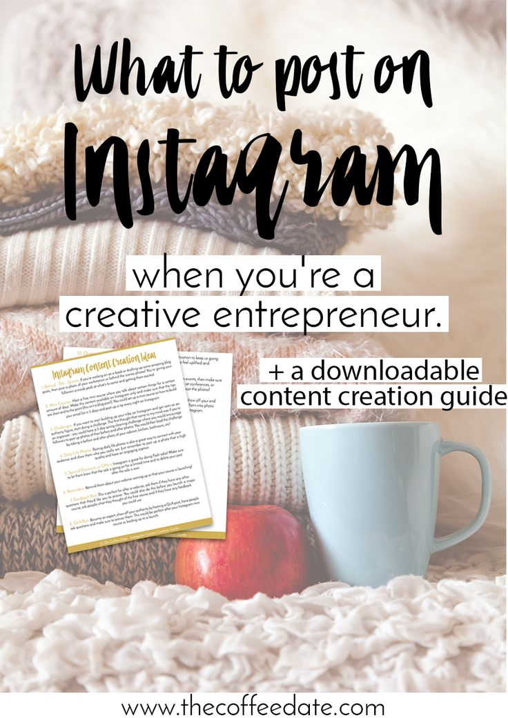 """One of the biggest questions I get is, """"What exactly do I post on Instagram if I'm not selling a physical product?"""" Entrepreneurs and other bloggers may have a harder time figuring out what to post on Instagram because unlike fashion bloggers, beauty bloggers or those who sell a physical product - w"""