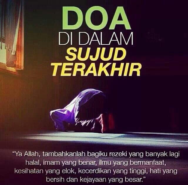 Doa dalam sujud terakhir ..