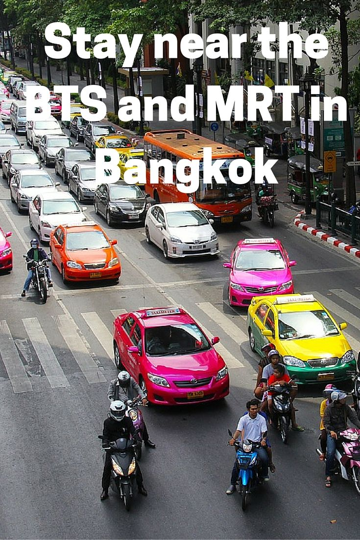 Stay near the BTS and MRT in Bangkok