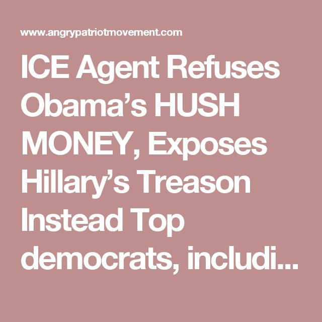 ICE Agent Refuses Obama's HUSH MONEY, Exposes Hillary's Treason Instead  Top democrats, including Harry Reid, Terry McAuliffe, and Hillary Clinton fought against a lone agent to keep their crimes hidden.  ICE agent and patriotic whistleblower Taylor Johnson almost lost everything after revealing government corruption. The Obama administration targeted Johnson after she started to report fraudulent activity in the EB-5 visa program. They even offered her $100,000 to stay silent — instead, she…