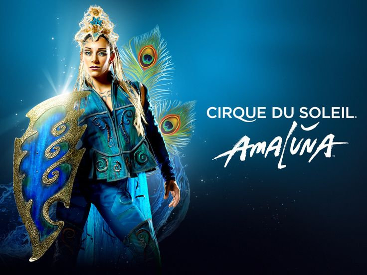 Cirque du Soleil ~ Amaluna, just came back... Amazing!